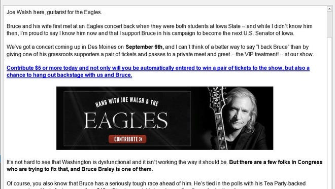 Bruce Braley's Senate campaign has a new fundraising solicitation sent from Eagles guitarist Joe Walsh
