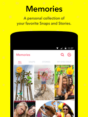 Snapchat memories last up to 24 hours and are accessible