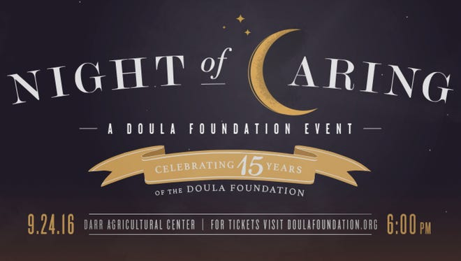 The Night of Caring is Sept. 24. It is a fundraiser for the Doula Foundation.