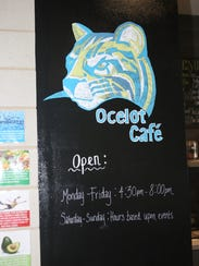 They're ready to serve at the Ocelot Cafe, located