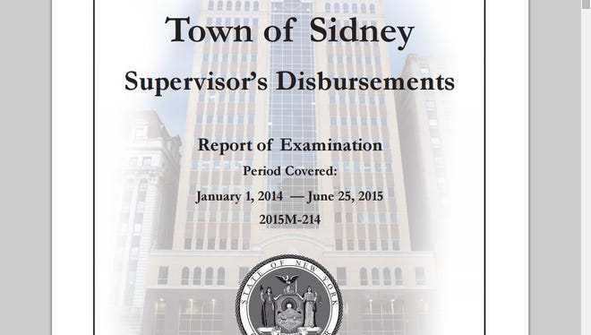 The Sidney supervisor and board have taken the recommendations of auditors from state comptroller's office to more closely oversee town spending, according to a recent audit report.