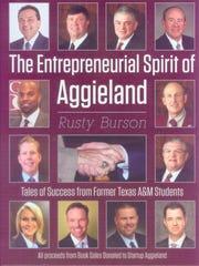"""The Entrepreneurial Spirit of Aggieland"" by Randy Burson"