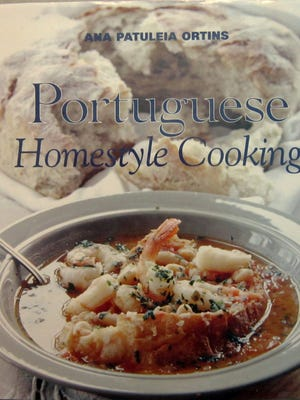 """""""Portuguese Homestyle Cooking,"""" by Ana Patuleia Ortins"""