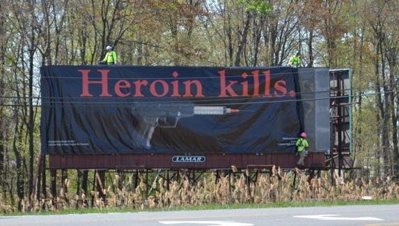 A billboard with the words 'Heroin kills' was designed by a high school student in New York last year. Students in York County will have a similar opportunity to make a design this month.