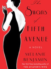 'The Swans of Fifth Avenue' by Melanie Benjamin