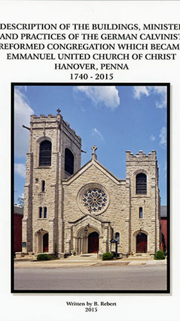 This is the cover of Bruce Rebert's recently released book telling the story of Emmanuel United Church of Christ in Hanover.