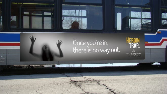"""A mockup shows how New Castle County will feature its """"Heroin Trap"""" campaign on buses, among other outlets."""