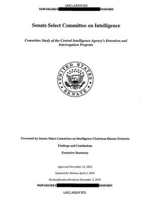 This is a copy of the cover of the CIA torture report released by Senate Intelligence Committee Chair Sen. Dianne Feinstein D-Calif., Tuesday, Dec. 9, 2014. U.S. Senate investigators delivered a damning indictment of CIA interrogations Tuesday, accusing the spy agency of inflicting suffering on prisoners beyond its legal limits and peddling unsubstantiated stories that the harsh questioning saved American lives.  (AP Photo)