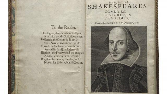 """The title page of The First Folio, published in 1623, seven years after Shakespeare's death. The First Folio is the first collected edition of Shakespeare's plays. Without it, we would not have 18 of Shakespeare's plays, including """"Macbeth,"""" """"Julius Caesar,"""" """"Twelfth Night,"""" """"The Tempest,"""" """"Antony and Cleopatra,"""" """"The Comedy of Errors"""" and """"As You Like It."""" UI Libraries will host First Folio! The Book that Gave Us Shakespeare, a national traveling exhibition of the Shakespeare First Folio, in 2016."""