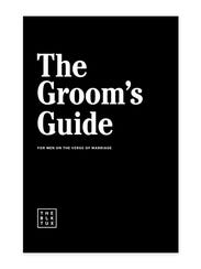 """""""The Groom's Guide: For Men on the Verge of Marriage."""""""