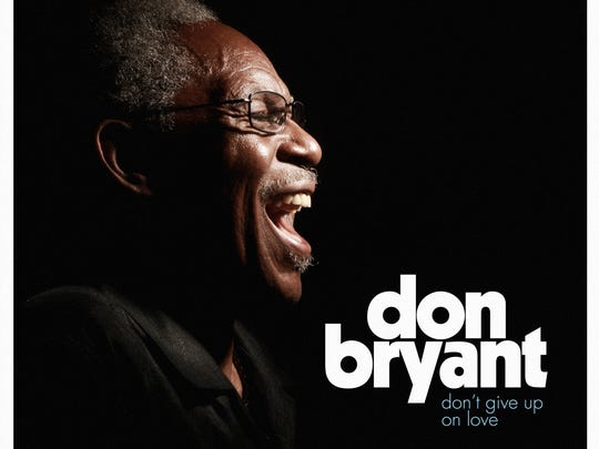 "Don Bryant's new LP, ""Don't Give Up on Love"""