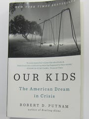 "Robert Putnam's 2015 book, ""Our Kids: The American Dream in Crisis,"" chronicles the growing gap in opportunity for American youth."