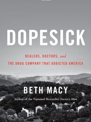"""Dopesick"" by Beth Macy."