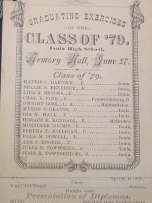 High school graduations are always special and this year many imaginative ways have been found to celebrate. The senior pictures displayed on the Ionia lamp posts are a positive message to all who pass by them. This week's photo shows the program for the graduating exercises of the Class of 1879 of Ionia High School, held on June 27. This charming two piece keepsake is tied with a ribbon and is part of the IHS Alumni Collection and is truly a treasure.