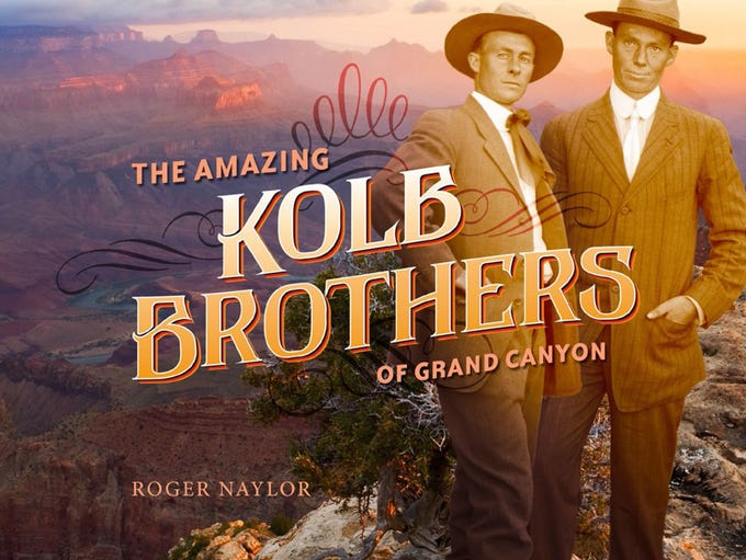 The Amazing Kolb Brothers of Grand Canyon is Roger