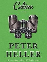 """Celine"" by Peter Heller"