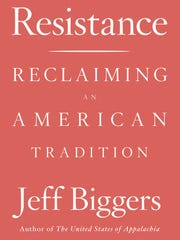"""""""Resistance: Reclaiming an American Tradition"""" by Jeff"""