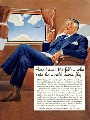 Airline ads like this one tried to convince even the most skittish of passengers that they could take to the skies with ease.