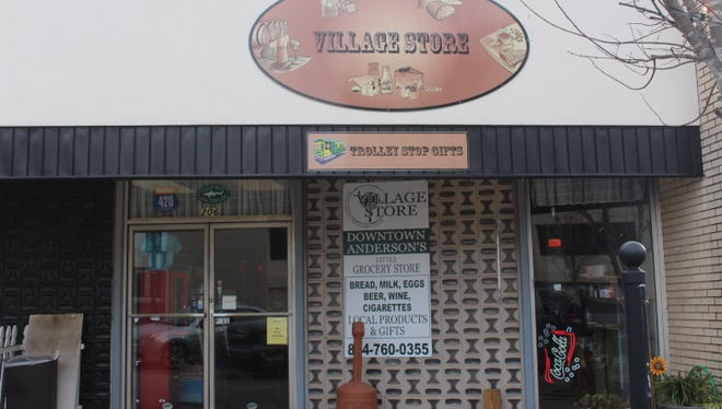 The Village Store, which opened in 2012 on North Main Street in downtown Anderson, has closed.