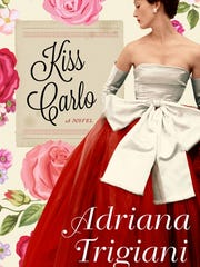 Kiss Carlo: A Novel. By Adriana Trigiani. Harper. 544 pages. $27.99.