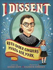 'I Dissent: Ruth Bader Ginsburg Makes Her Mark' by