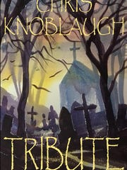 "Chillicothe native Chris Knoblaugh's first book, ""Tribute,"" was released last week."