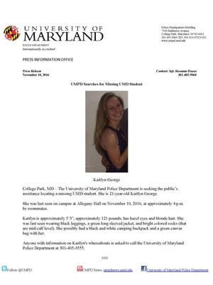 The University of Maryland Police Department announced that student Kaitlyn George went missing on Nov. 11.