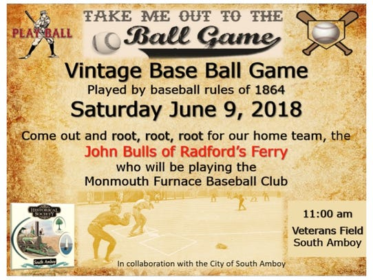 A Vintage Base Ball Game will be held at 11 a.m. on
