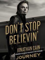 """The cover of Jonathan Cain's new book """"Don't Stop Believin'"""