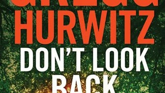 "This book cover image released by St. Martin's Press shows ""Don't Look Back,"" by Gregg Hurwitz."
