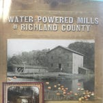 Water-powered Mills in Richland County will be launched on Saturday.