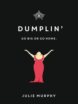 """""""Dumplin' """" by Julie Murphy"""