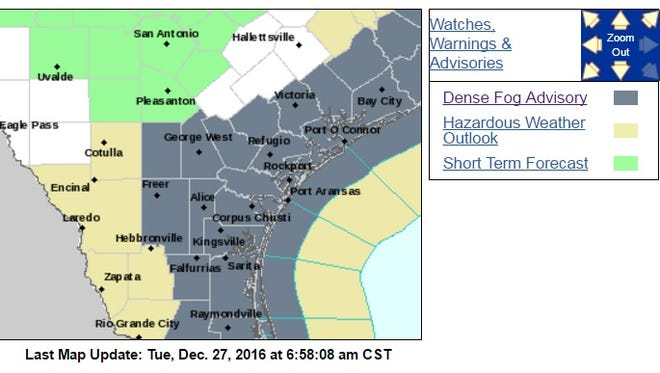 A dense fog advisory is in place until 9 a.m. Dec. 27, 2016, for the Coastal Bend.