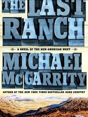 "New Mexico author Michael McGarrity and cover artist Peter de La Fuente will sign copies of McGarrity's book, ""The Last Ranch"" at the Ruidoso Public Library and Longcoat Gallery Saturday."
