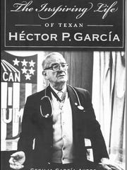 """The Inspiring Life of Texan Hector P. Garcia"" by Cecelia"