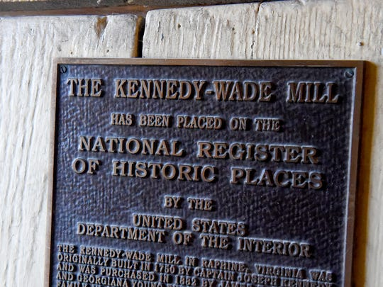 """The mill has been here 270 years almost, and it's only had six or seven owners during that period of time,"" said Siegfried. ""I really feel like we're just the custodians of this historic landmark, and we'll be doing the best we can to keep it that way."" A plaque hands on the door of Kennedy-Wade Mill, also known simply as Wade's Mill, as being on the National Register of Historic Places."