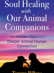 """Soul Healing with Our Animal Companions"" by Tammy"