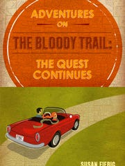 """Adventures on The Bloody Trail: The Quest Continues"""