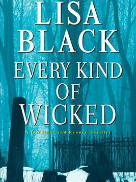 """""""Every Kind of Wicked,"""" by Lisa Black"""