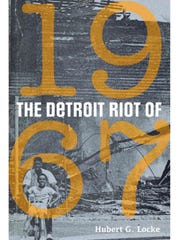 "Bookcover, ""The Detroit Riot of 1967"" by author Hubert G. Locke"