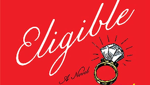 "Curtis Sittenfeld's ""Eligible"" is wickedly witty."