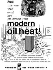 Fuel oil was once celebrated as a clean, efficient upgrade from coal furnaces, as illustrated in this advertisement from the Vermont Oil Heat Initiative in the early 1960s — the precursor to the Vermont Fuel Dealers Association.