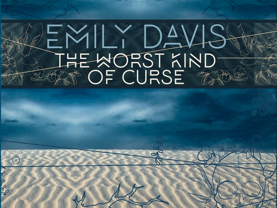 """El Paso singer-songwriter Emily Davis released her third album, """"The Worst Kind of Curse"""" on Sept. 25."""