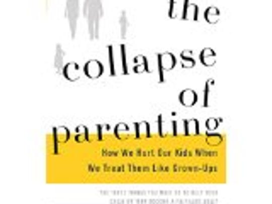"""The Collapse of Parenting"" by Leonard Sax"