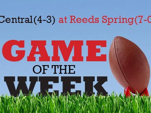 News-Leader Game of the Week: Central (4-3) at Reeds Spring (7-0)