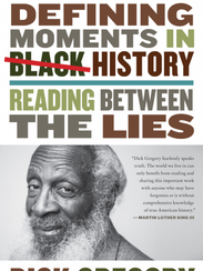 Defining Moments in Black History: Reading Between