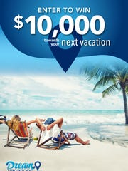 Dream Vacations is offering to send someone on a $10,000