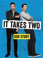 """It Takes Two"" by ""Property Brothers"" Jonathan and Drew Scott, who will come to Knoxville to promote their book on Sept. 16."