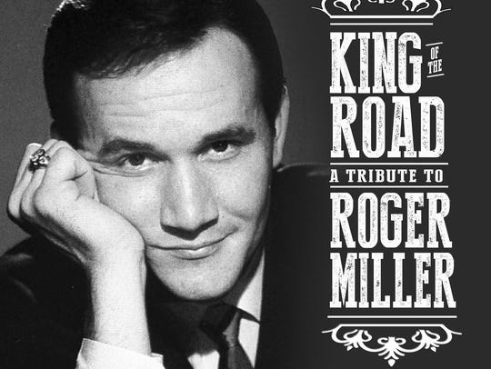 """""""King of the Road: A Tribute to Roger Miller"""" features"""