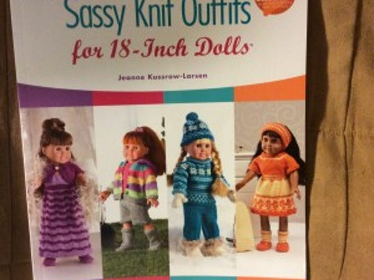 "In ""Sassy Knit Outfits for 18-Inch Dolls,"" Jeanne Kussrow-Larson has a small collection of some very cute outfits, completed with knitted shoes or boots."